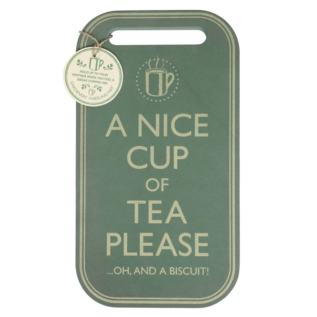 Kneeling pad from the dotcomgiftshop. Has 'A nice cup of tea please' written on it